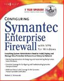 Configuring Symantec Enterprise Firewall with VPN for Windows, , 1931836892