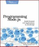 Programming Node. Js, Swicegood, Travis, 1934356891