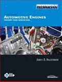 Automotive Engines : Theory and Servicing, Halderman, James D. and Mitchell, Chase, 0135036895