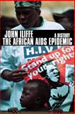 The African AIDS Epidemic, John Iliffe, 0821416898