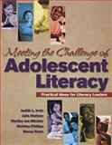 Meeting the Challenge of Adolescent Literacy : Practical Ideas for Literacy Leaders, Irvin, Judith L. and Meltzer, Julie, 087207689X
