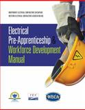 Electrical Pre-Apprenticeship and Workforce Development Manual 1st Edition