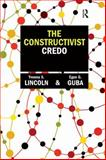 The Constructivist Credo, Lincoln, Yvonna S. and Guba, Egon G., 1598746898