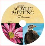 Discover Acrylic Painting with Lee Hammond, Lee Hammond, 1600616895