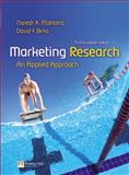 Marketing Research : An Applied Approach, Malhotra, Naresh K. and Birks, David F., 0273706896