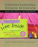 Understanding Human Behavior in the Social Environment, Zastrow, Charles H. and Kirst-Ashman, Karen K., 0534546897