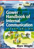 Gower Handbook of Internal Communication, Scholes, Eileen, 0566086891