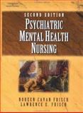 Psychiatric Mental Health Nursing, Frisch, Noreen Cavan and Frisch, Lawerence E., 0766826899