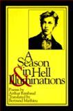A Season in Hell and Illuminations, Arthur Rimbaud, 0918526892