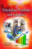 Scheduling Problems and Solutions, , 1614706891