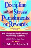 Discipline without Stress® Punishments or Rewards