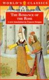 The Romance of the Rose, Guillaume De Lorris and Jean De Meun, 0192826891