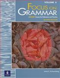Focus on Grammar : A Basic Course for Reference and Practice, Schoenberg, Irene E., 0201346893