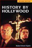History by Hollywood, Robert Toplin, 0252076893