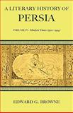 A Literary History of Persia, Browne, Edward G., 0521116899