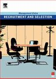 Recruitment and Selection : Management Extra, , 0750666897