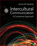 Intercultural Communication : A Contextual Approach, Neuliep, James W., 1412976898