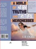 A World of Weird Truths and Truthful Weirdnesses, Else Cederborg, 1456776894