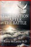 Restoration after the Battle, Karen Mccarthy, 1479166898
