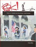 Bok! : The 9. 11 Crisis in Political Cartoons, Bok, Chip, 1884836895