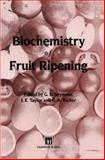 Biochemistry of Fruit Ripening, , 9401046891