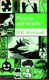 Playing and Reality, D. W. Winnicott, 0415036895
