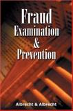Fraud Examination and Prevention, Albrecht, W. Steve and Albrecht, Chad O., 053872689X