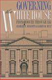 Governing the White House 9780700606894