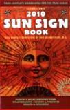 Sun Sign Book 2010, Llewellyn, 0738706892