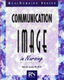 Communication and Image in Nursing 9780827356894