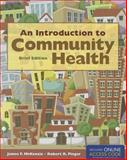 An Introduction to Community Health Brief Edition, James F. McKenzie and Robert R. Pinger, 1284026892