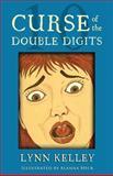 Curse of the Double Digits, Lynn Kelley, 1478306890