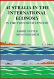 Australia in the International Economy in the Twentieth Century 9780521336895