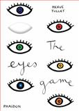 The Eyes Game, Hervé Tullet, 071486689X