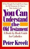 You Can Understand the Old Testament, Peter Kreeft, 089283689X
