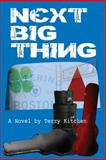 Next Big Thing, Terry Kitchen, 1491096896