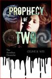 Prophecy of Two, Celine Wei, 1499186894