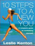 10 Steps to a New You, Leslie Kenton, 0091816890