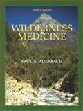 Wilderness Medicine, Auerbach, Paul S., 0323016898