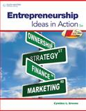 Entrepreneurship : Ideas in Action, Greene, Cynthia L., 0538496894