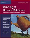 Winning at Human Relations : How to Keep from Sabotaging Yourself, Chapman, Elwood N. and Wingfield, Barb, 1560526890