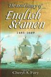 The Social History of English Seamen, 1485-1649, , 1843836890