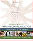 Fundamentals of Human Communication : Social Science in Everday Life, DeFleur, Melvin and Kearney, Patricia, 0078036895