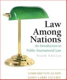 Law among Nations : An Introduction to Public International Law, von Glahn, Gerhard and Taulbee, James Larry, 0205746896