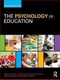 The Psychology of Education, Long, Martyn and Wood, Clare, 0415486890