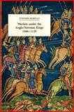 Warfare under the Anglo-Norman Kings, 1066-1135, Morillo, Stephen, 0851156894