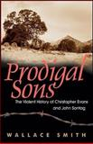 Prodigal Sons, Wallace Smith, 0941936899