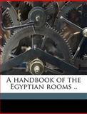 A Handbook of the Egyptian Rooms, art New York. Metro, 1149386894