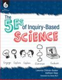 The 5Es of Inquiry-Based Science, Lakeena Chitman and Kathy Kopp, 1425806899