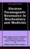 Electron Paramagnetic Resonance in Biochemistry and Medicine, Sajfutdinov, Rafik Galimzyanovich and Larina, Lyudmila Ivanovna, 1475786891